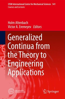 Abbildung von Altenbach / Eremeyev | Generalized Continua - from the Theory to Engineering Applications | 2012 | 541