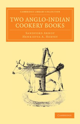 Abbildung von Hervey | Two Anglo-Indian Cookery Books | 2013