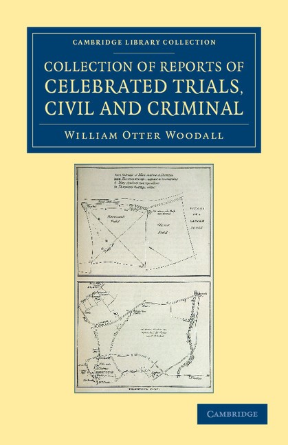 Abbildung von Woodall | Collection of Reports of Celebrated Trials, Civil and Criminal | 2012