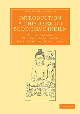 Abbildung von Burnouf | Introduction à l'histoire du Buddhisme Indien | 2013