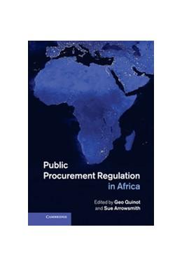 Abbildung von Quinot / Arrowsmith   Public Procurement Regulation in Africa   2013