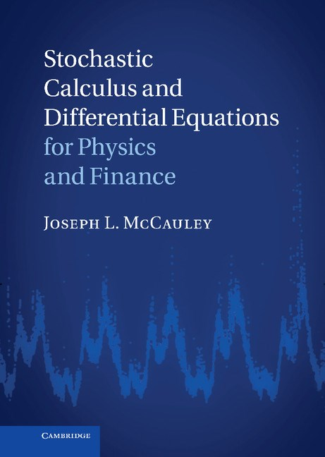 Abbildung von McCauley | Stochastic Calculus and Differential Equations for Physics and Finance | 2013