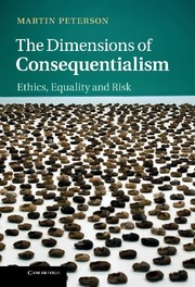 Abbildung von Peterson   The Dimensions of Consequentialism   2013