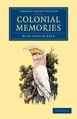 Abbildung von Barker | Colonial Memories | 2013