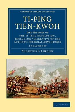 Abbildung von Lindley | Ti-ping tien-kwoh 2 Volume Set | 2012 | The History of the Ti-Ping Rev...
