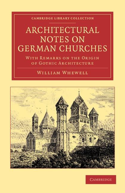 Abbildung von Whewell | Architectural Notes on German Churches | 2013