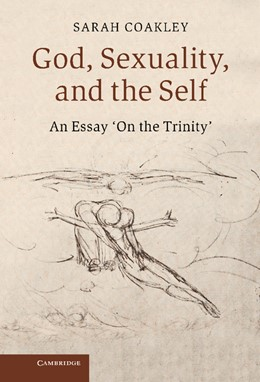 Abbildung von Coakley | God, Sexuality, and the Self | 2013 | An Essay 'On the Trinity'