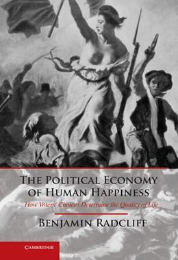 Abbildung von Radcliff | The Political Economy of Human Happiness | 2013