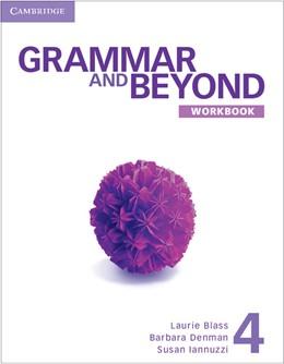 Abbildung von Blass / Denman / Iannuzzi   Grammar and Beyond Level 4 Workbook   2012