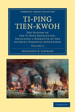 Abbildung von Lindley   Ti-ping tien-kwoh   2012   The History of the Ti-Ping Rev...