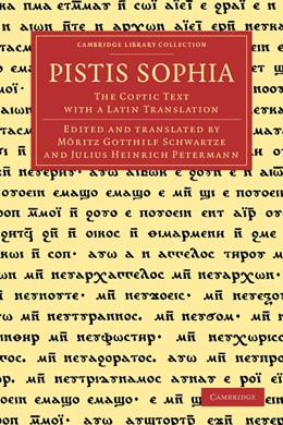 Abbildung von Pistis Sophia | 2012 | The Coptic Text with a Latin T...