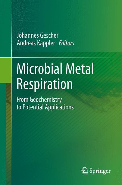 Abbildung von Gescher / Kappler | Microbial Metal Respiration | 2012