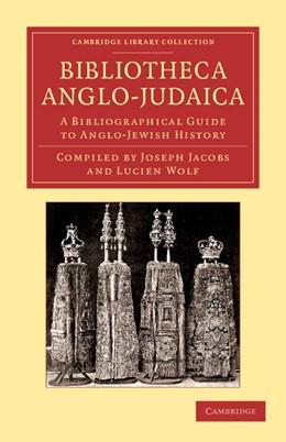 Abbildung von Bibliotheca Anglo-Judaica   2013   A Bibliographical Guide to Ang...