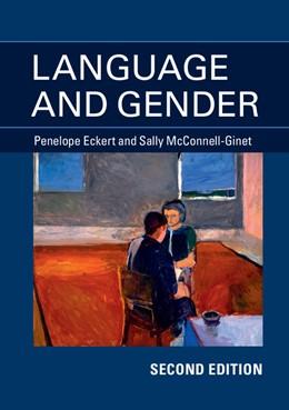 Abbildung von Eckert / McConnell-Ginet | Language and Gender | 2013