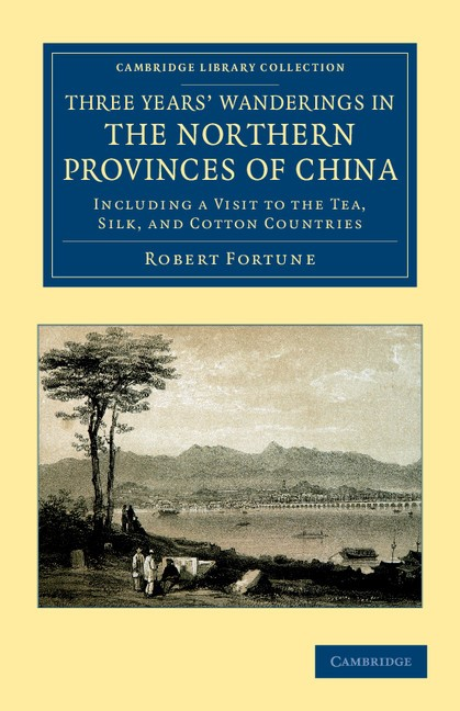 Abbildung von Fortune | Three Years' Wanderings in the Northern Provinces of China | 2012