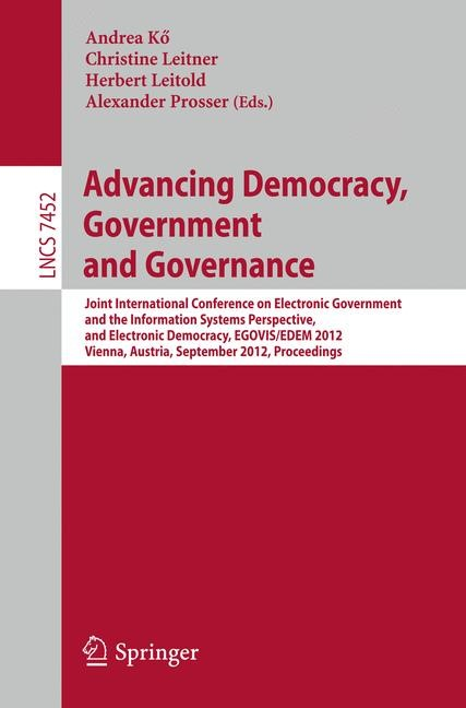 Advancing Democracy, Government and Governance | Kö / Leitner / Leitold / Prosser, 2012 | Buch (Cover)