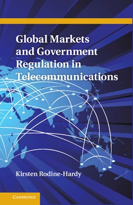 Abbildung von Rodine-Hardy | Global Markets and Government Regulation in Telecommunications | 2013