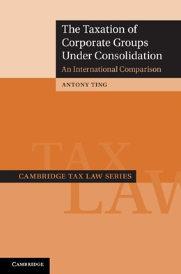 Abbildung von Ting   The Taxation of Corporate Groups under Consolidation   2012   An International Comparison