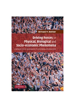 Abbildung von Roehner | Driving Forces in Physical, Biological and Socio-economic Phenomena | 2012