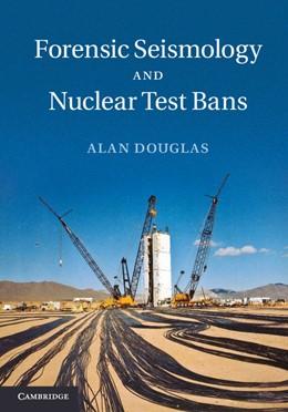 Abbildung von Douglas | Forensic Seismology and Nuclear Test Bans | 2013