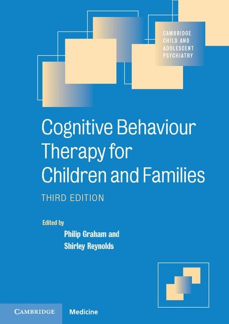 Abbildung von Graham / Reynolds | Cognitive Behaviour Therapy for Children and Families | 2013