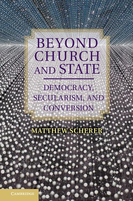Abbildung von Scherer | Beyond Church and State | 2013