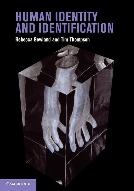 Abbildung von Gowland / Thompson | Human Identity and Identification | 2013