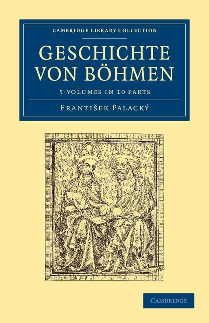 Abbildung von Palacký | Geschichte von Böhmen 5 Volume Set in 10 Paperback Parts | 2012