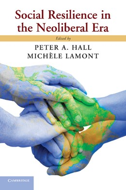 Abbildung von Hall / Lamont | Social Resilience in the Neoliberal Era | 2013
