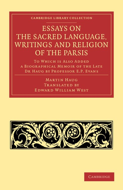 Abbildung von Haug | Essays on the Sacred Language, Writings and Religion of the Parsis | 2013