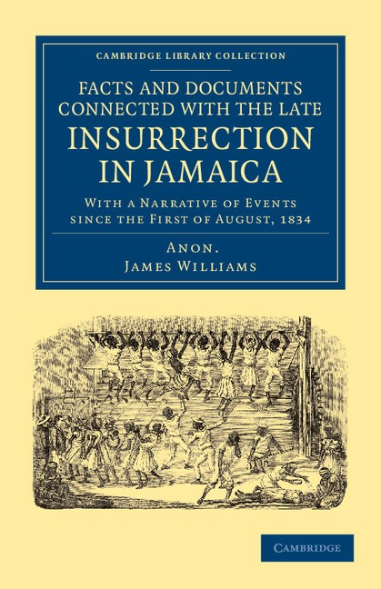 Abbildung von Williams | Facts and Documents Connected with the Late Insurrection in Jamaica | 2012