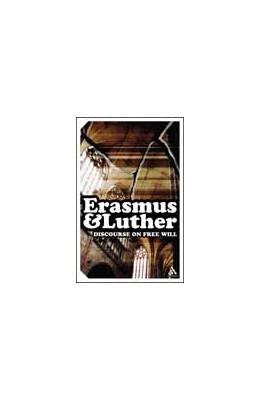 Abbildung von Erasmus   Discourse on Free Will   2005   Translated and edited by Ernst...