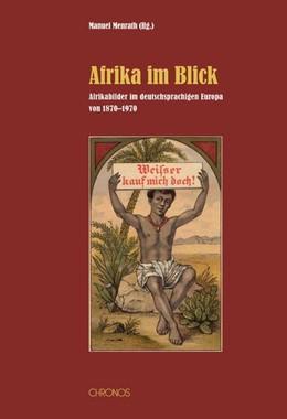 Abbildung von Menrath | Afrika im Visier | 2012 | Afrikabilder im deutschsprachi...