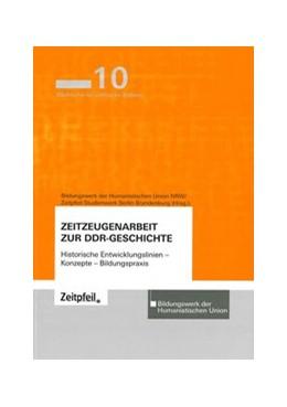 Abbildung von Zeitzeugenarbeit zur DDR-Geschichte | | Historische Entwicklungslinien...