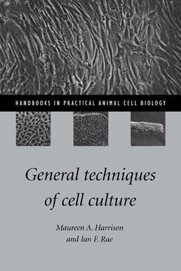 Abbildung von Harrison / Rae | General Techniques of Cell Culture | 1997