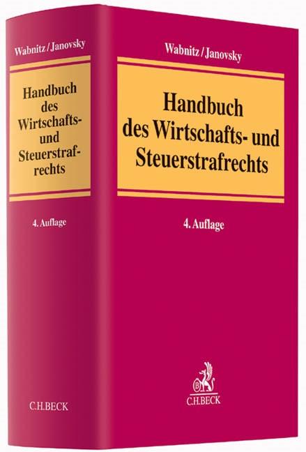 Handbuch des Wirtschafts- und Steuerstrafrechts | Wabnitz / Janovsky | 4., neu bearbeitete und erweiterte Auflage, 2014 | Buch (Cover)