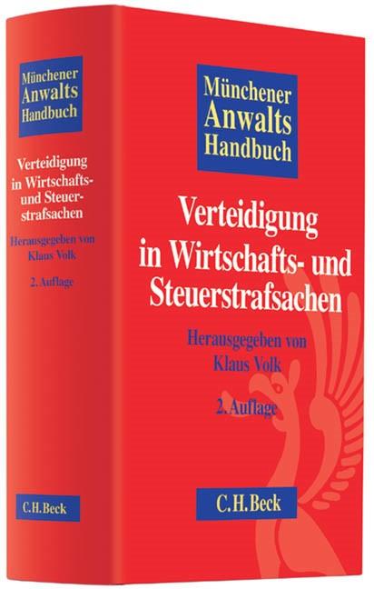 Münchener Anwaltshandbuch Verteidigung in Wirtschafts- und Steuerstrafsachen   2., überarbeitete und erweiterte Auflage, 2013   Buch (Cover)