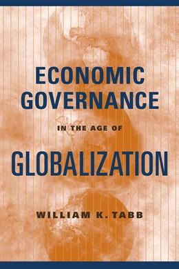 Abbildung von Tabb | Economic Governance in the Age of Globalization | 2004