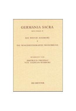 Abbildung von Adrian-Werburg | Das Bistum Augsburg 2. Die Benediktinerabtei Wessobrunn | 2000 | Historisch-statistische Beschr...
