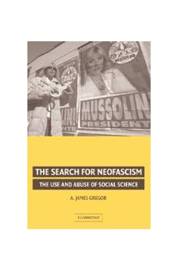 Abbildung von Gregor | The Search for Neofascism | 2006 | The Use and Abuse of Social Sc...