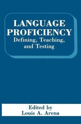 Abbildung von Arena | Language Proficiency | 1990 | 1991 | Defining, Teaching, and Testin...