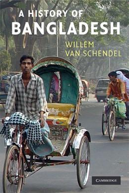 Abbildung von van Schendel | A History of Bangladesh | 2009