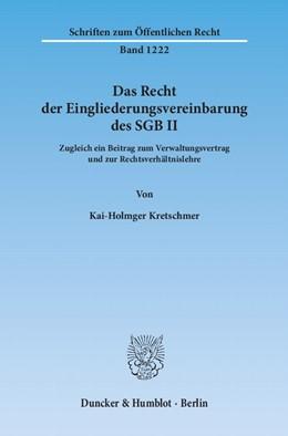 Abbildung von Kretschmer | Das Recht der Eingliederungsvereinbarung des SGB II | 1. Auflage 2012 | 2012 | Zugleich ein Beitrag zum Verwa... | 1222