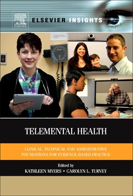Abbildung von Myers / Turvey | Telemental Health | 2012 | Clinical, Technical, and Admin...