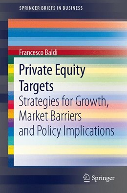 Abbildung von Baldi | Private Equity Targets | 2012 | Strategies for Growth, Market ...