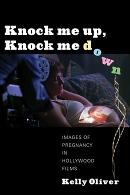 Abbildung von Oliver | Knock Me Up, Knock Me Down | 2012 | Images of Pregnancy in Hollywo...