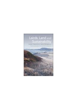 Abbildung von Glass / Price / Warren / Scott | Lairds, Land and Sustainability | 2013 | Scottish Perspectives on Uplan...