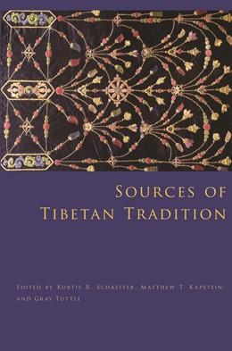 Abbildung von Schaeffer / Kapstein / Tuttle | Sources of Tibetan Tradition | 2013