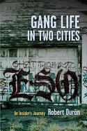 Abbildung von Durán   Gang Life in Two Cities   2013