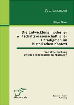 Abbildung von Glinka | Die Entwicklung moderner wirtschaftswissenschaftlicher Paradigmen im historischen Kontext | 2012 | Eine Untersuchung zweier ökono...